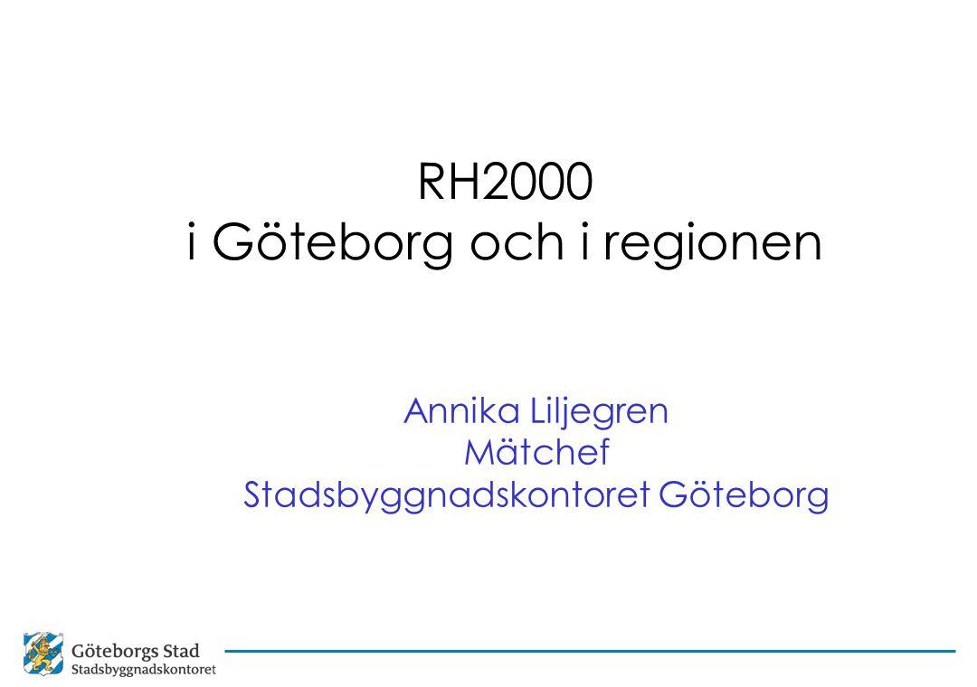 RH2000 i Göteborg och i regionen