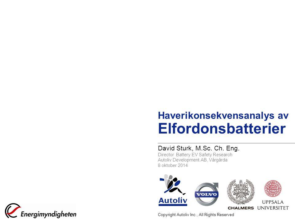 Haverikonsekvensanalys av Elfordonsbatterier