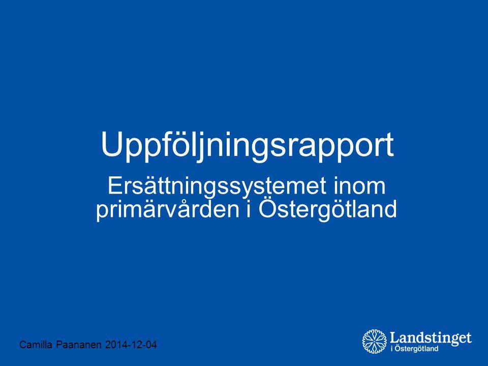 Ersättningssystemet inom primärvården i Östergötland