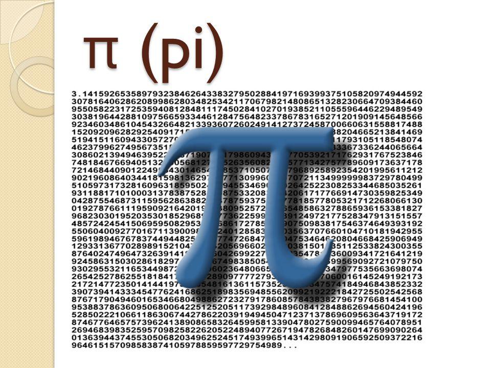 π (pi)