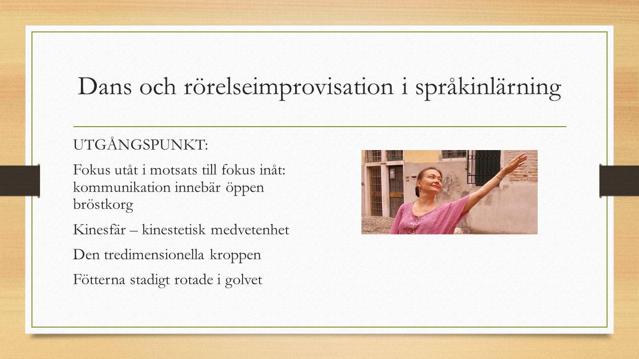 Dans och rörelseimprovisation i språkinlärning