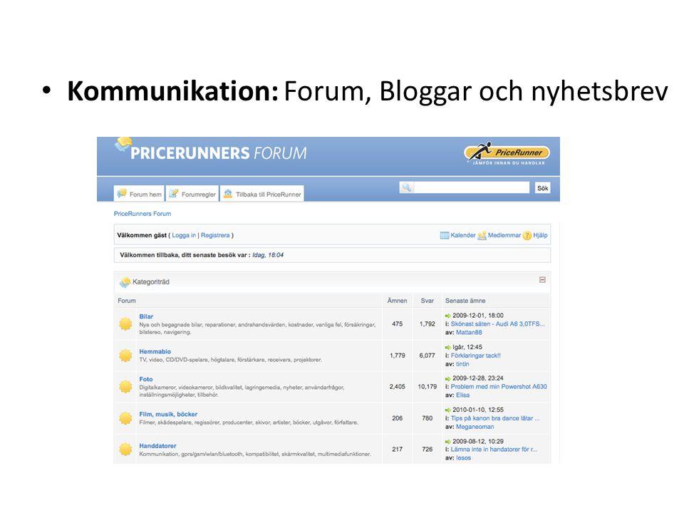 Kommunikation: Forum, Bloggar och nyhetsbrev