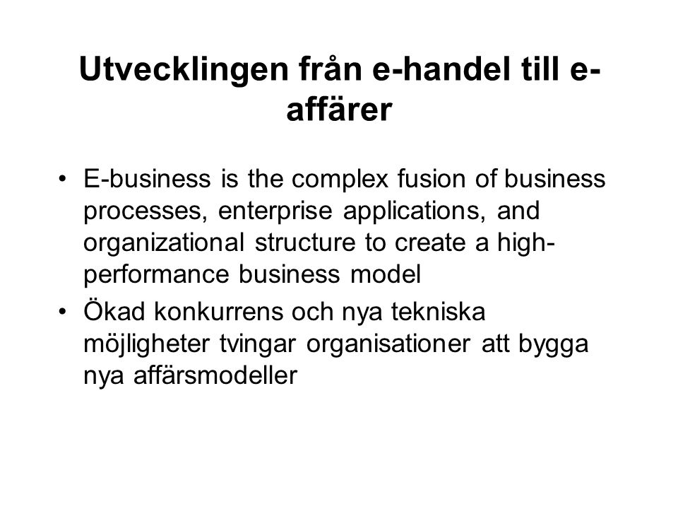 Utvecklingen från e-handel till e-affärer