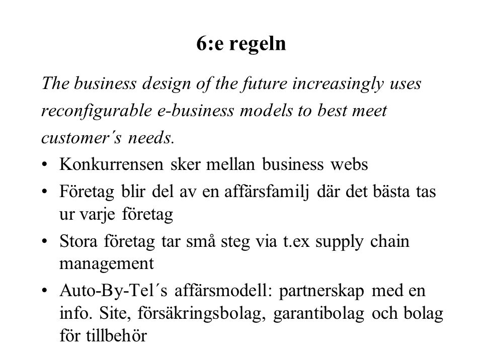 6:e regeln The business design of the future increasingly uses