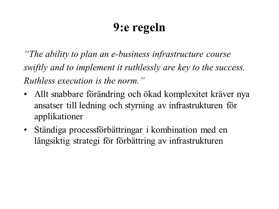 9:e regeln The ability to plan an e-business infrastructure course
