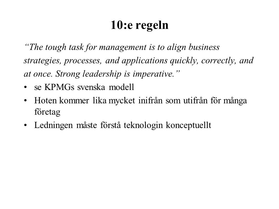 10:e regeln The tough task for management is to align business