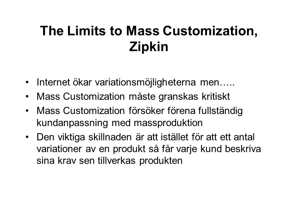 The Limits to Mass Customization, Zipkin