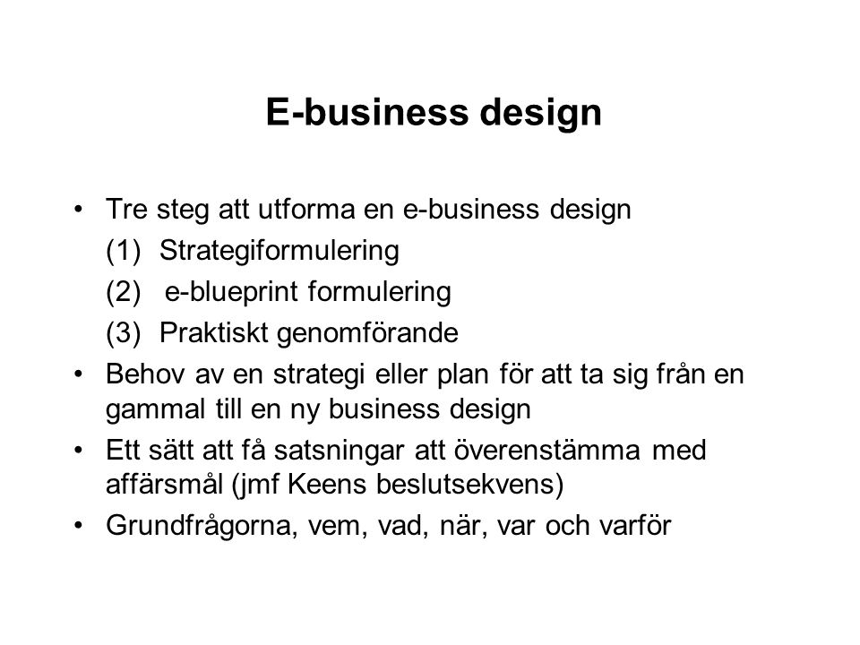 E-business design Tre steg att utforma en e-business design