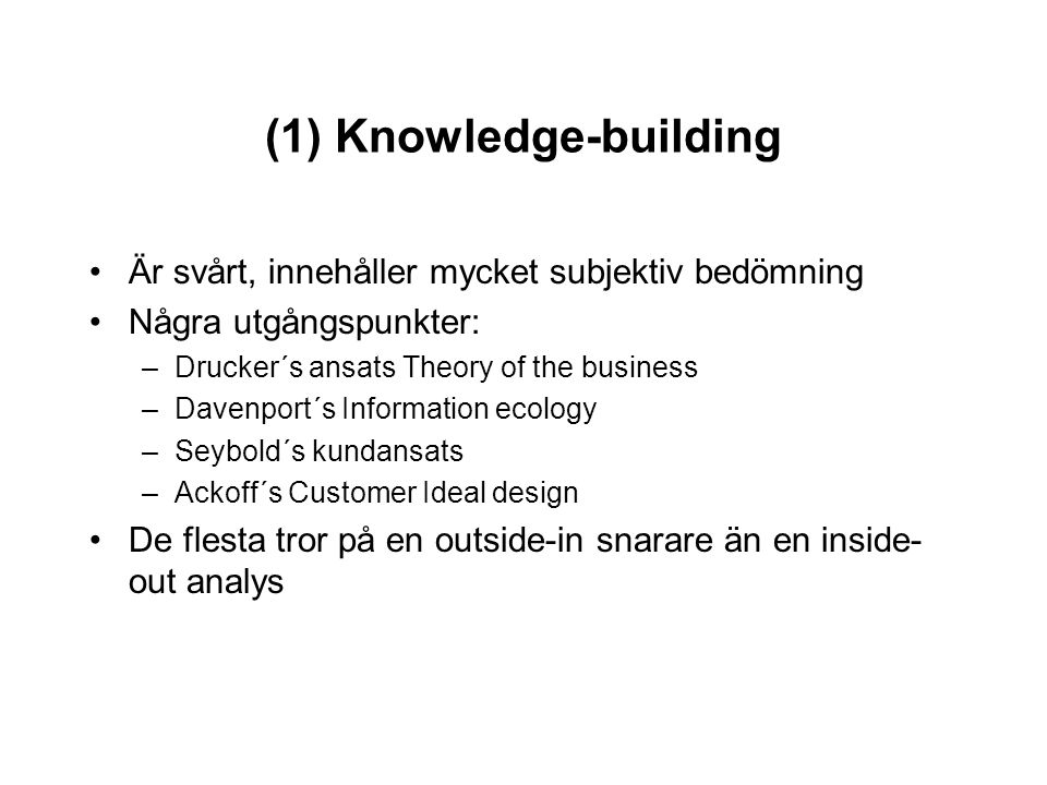 (1) Knowledge-building