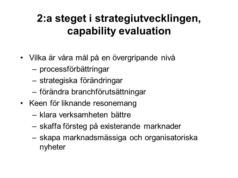 2:a steget i strategiutvecklingen, capability evaluation