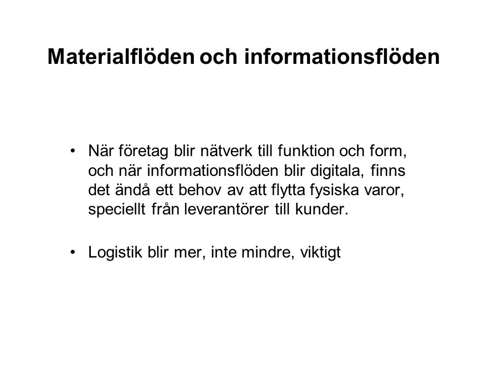 Materialflöden och informationsflöden