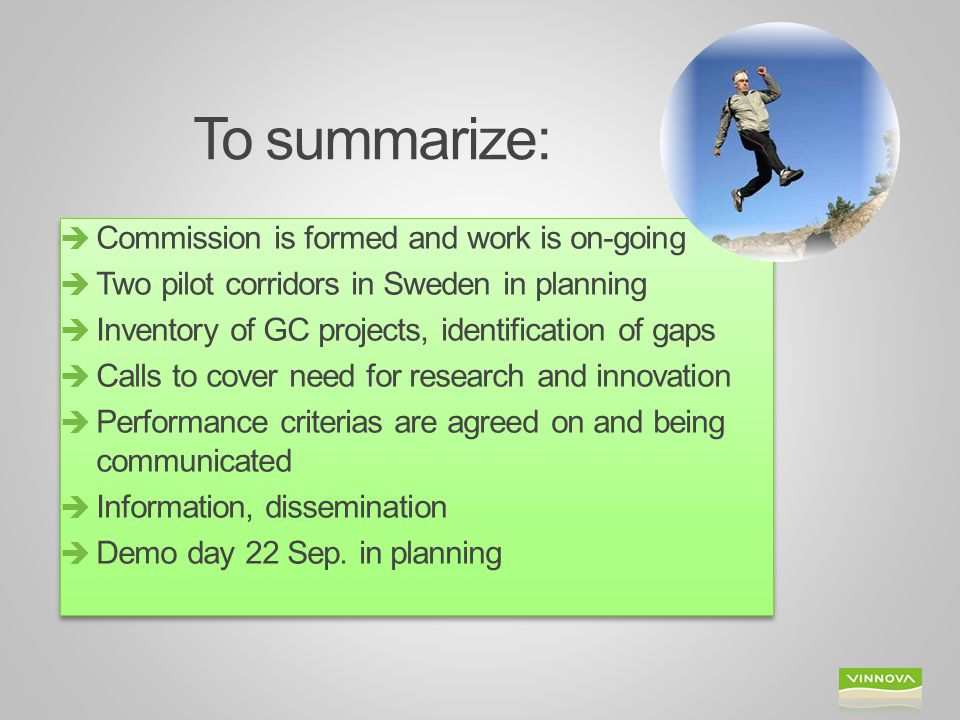 To summarize: Commission is formed and work is on-going