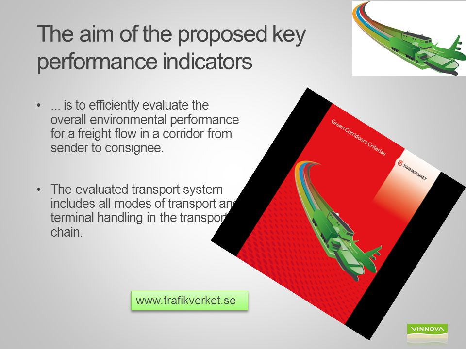 The aim of the proposed key performance indicators
