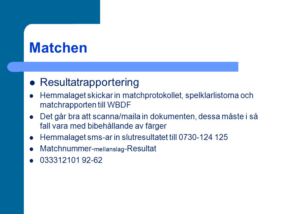 Matchen Resultatrapportering