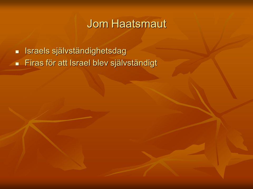 Jom Haatsmaut Israels självständighetsdag