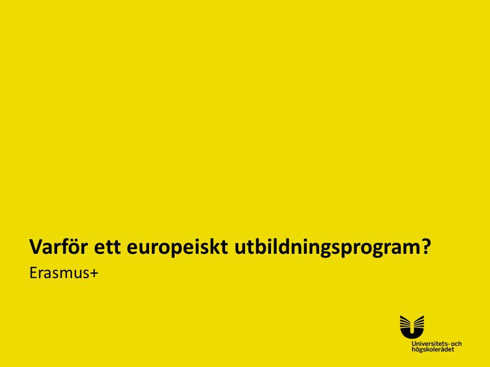 Varför ett europeiskt utbildningsprogram