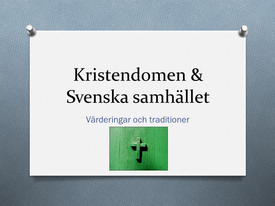 Kristendomen & Svenska samhället