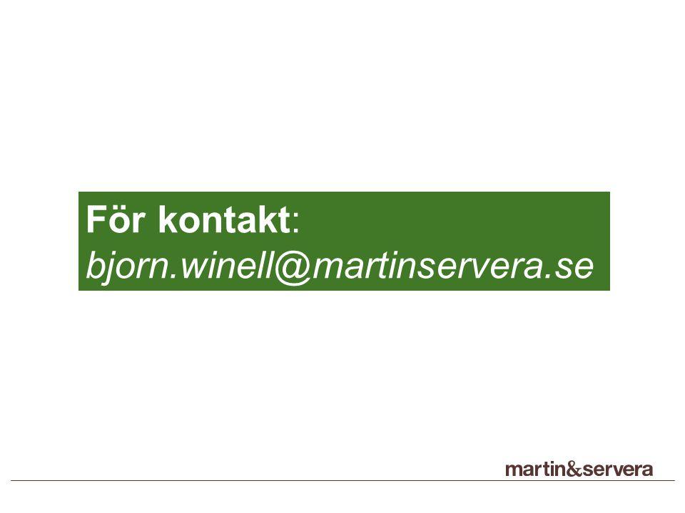 För kontakt: bjorn.winell@martinservera.se