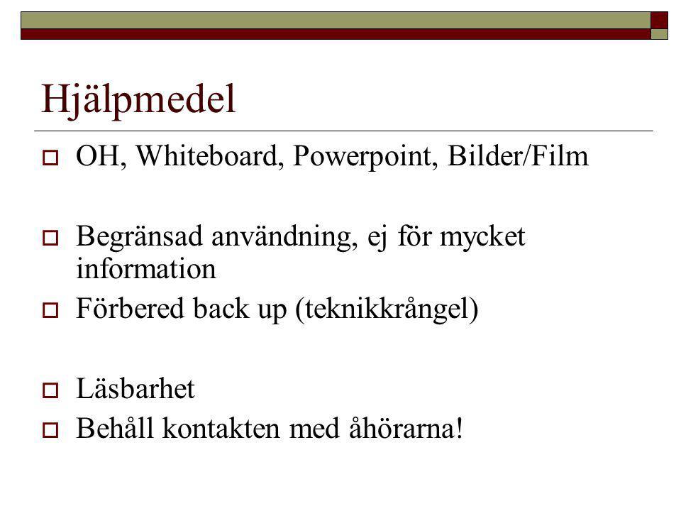 Hjälpmedel OH, Whiteboard, Powerpoint, Bilder/Film
