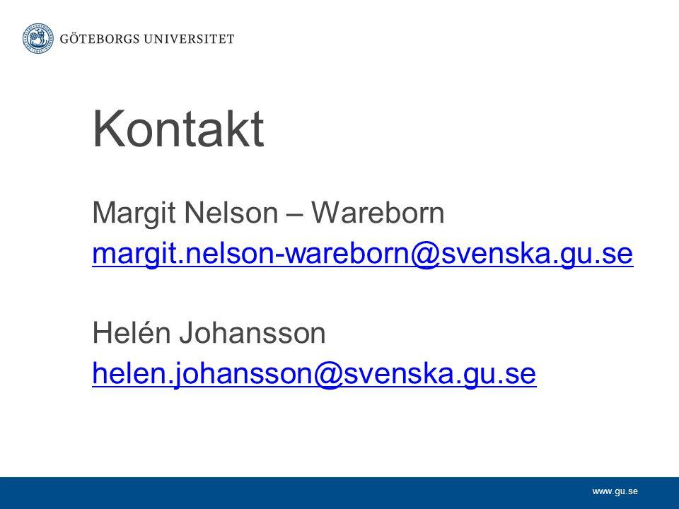 Kontakt Margit Nelson – Wareborn margit.nelson-wareborn@svenska.gu.se
