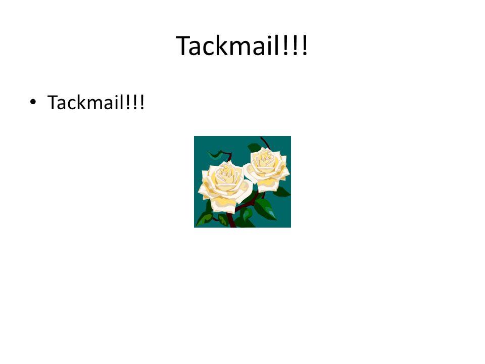 Tackmail!!! Tackmail!!!