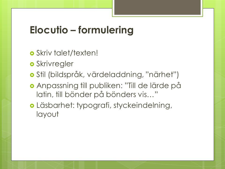 Elocutio – formulering