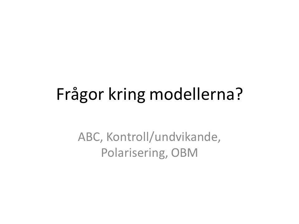 Frågor kring modellerna