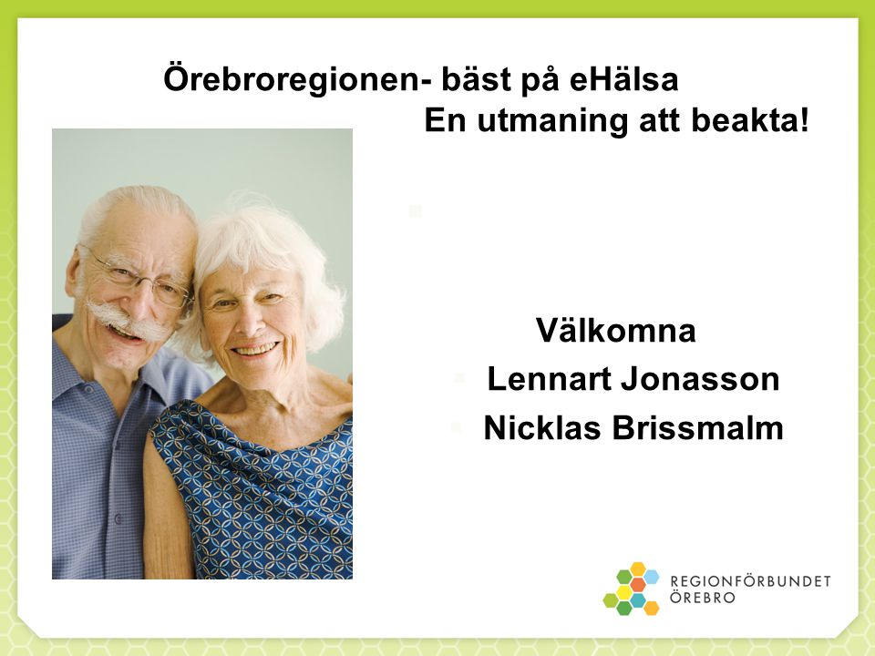 Örebroregionen- bäst på eHälsa