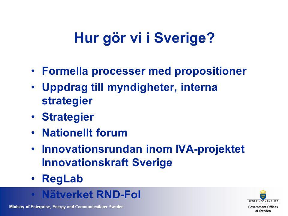 Hur gör vi i Sverige Formella processer med propositioner