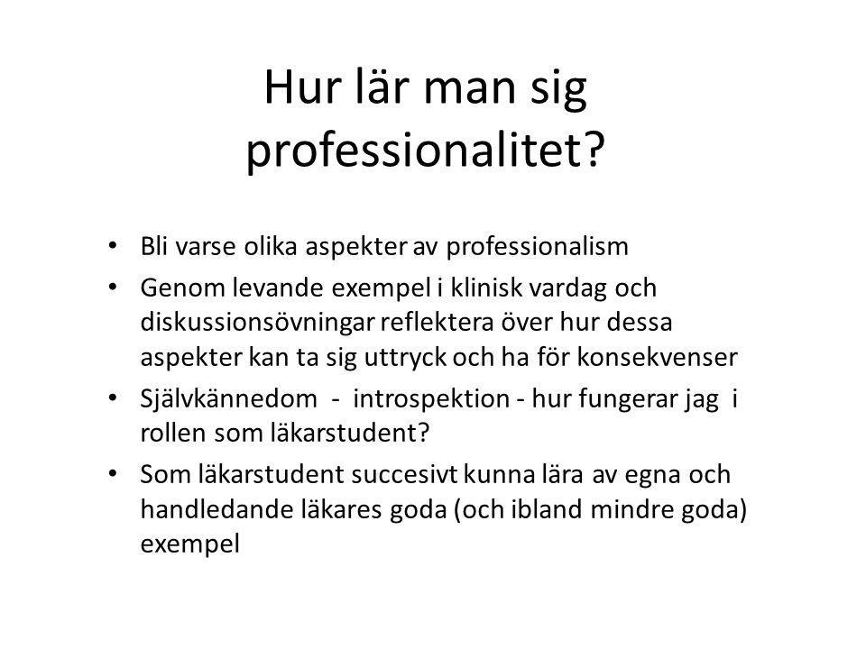 Hur lär man sig professionalitet