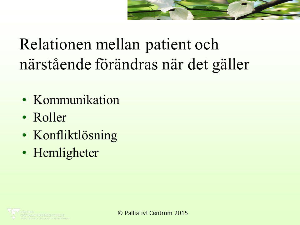 Relationen mellan patient och närstående förändras när det gäller