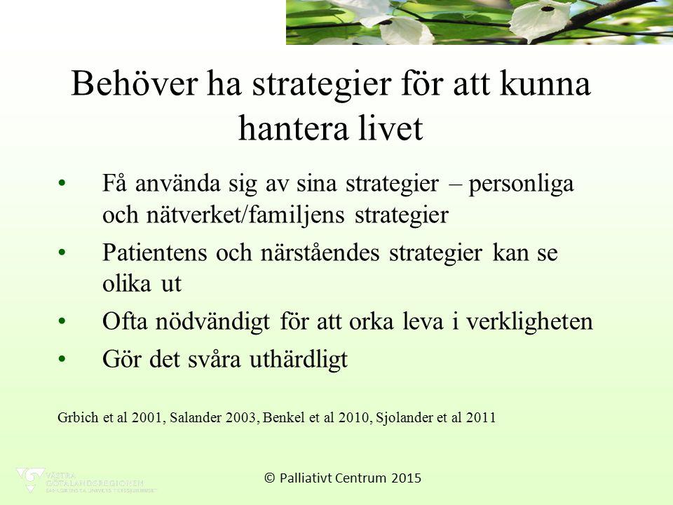 Behöver ha strategier för att kunna hantera livet