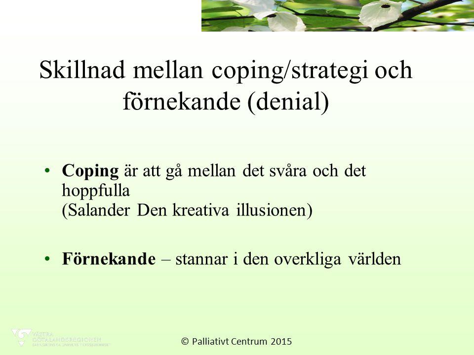 Skillnad mellan coping/strategi och förnekande (denial)