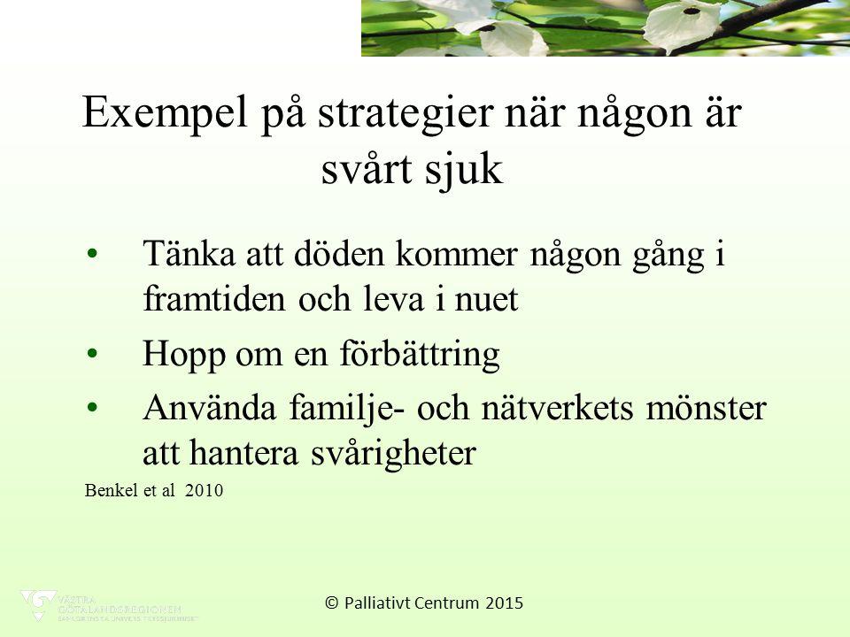 Exempel på strategier när någon är svårt sjuk