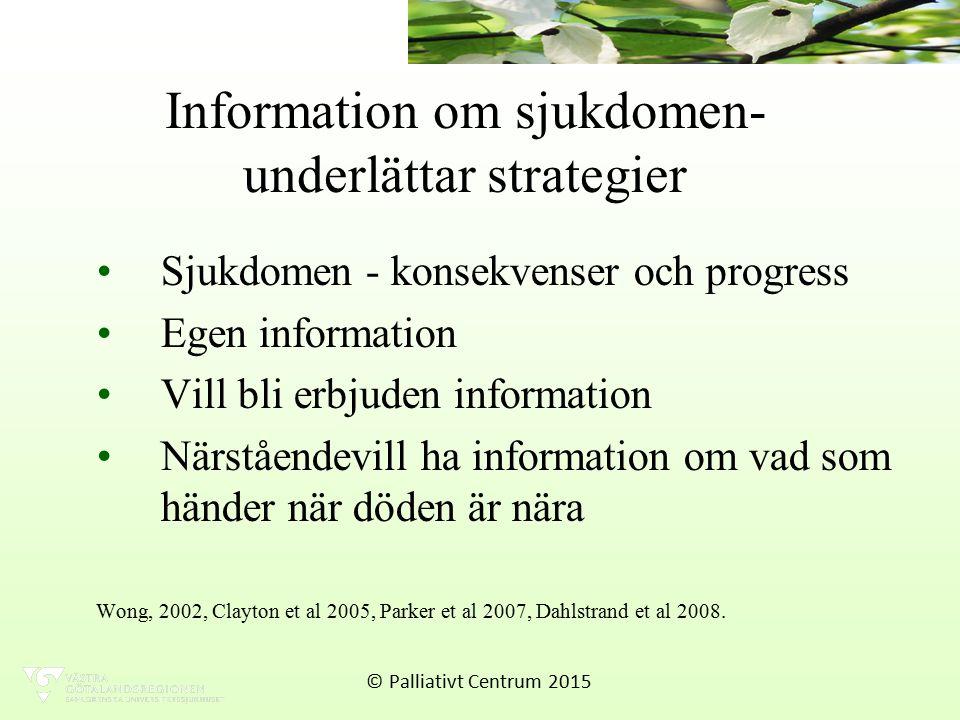 Information om sjukdomen- underlättar strategier