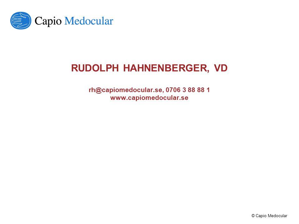 RUDOLPH HAHNENBERGER, VD rh@capiomedocular. se, 0706 3 88 88 1 www