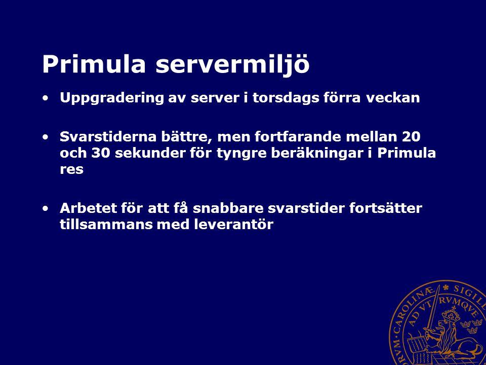 Primula servermiljö Uppgradering av server i torsdags förra veckan