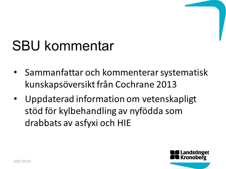 SBU kommentar Sammanfattar och kommenterar systematisk kunskapsöversikt från Cochrane 2013.