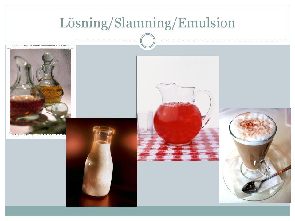 Lösning/Slamning/Emulsion