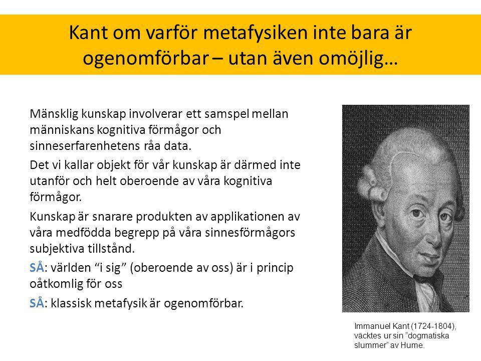 Kant om varför metafysiken inte bara är ogenomförbar – utan även omöjlig…