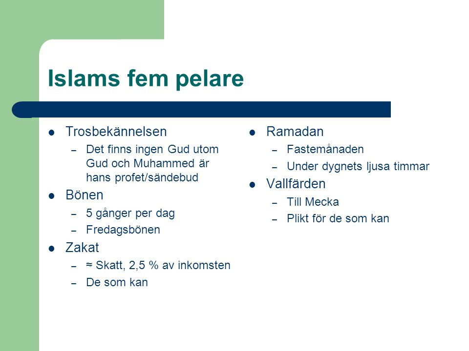 Islams fem pelare Trosbekännelsen Bönen Zakat Ramadan Vallfärden