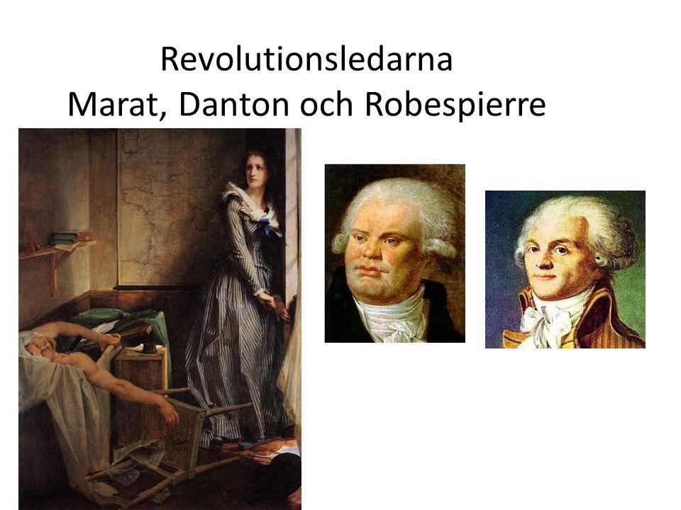 Revolutionsledarna Marat, Danton och Robespierre