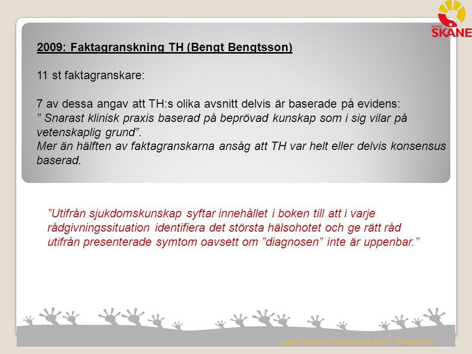 2009: Faktagranskning TH (Bengt Bengtsson)
