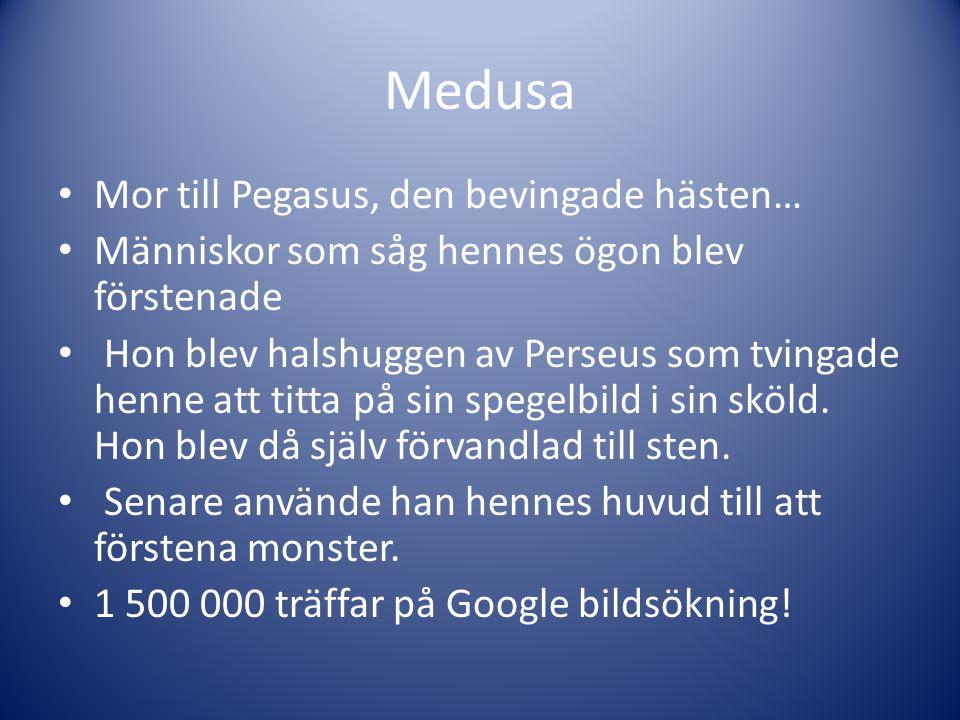 Medusa Mor till Pegasus, den bevingade hästen…