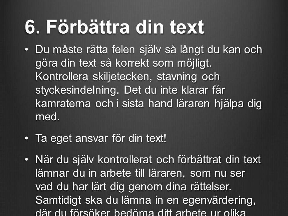 6. Förbättra din text