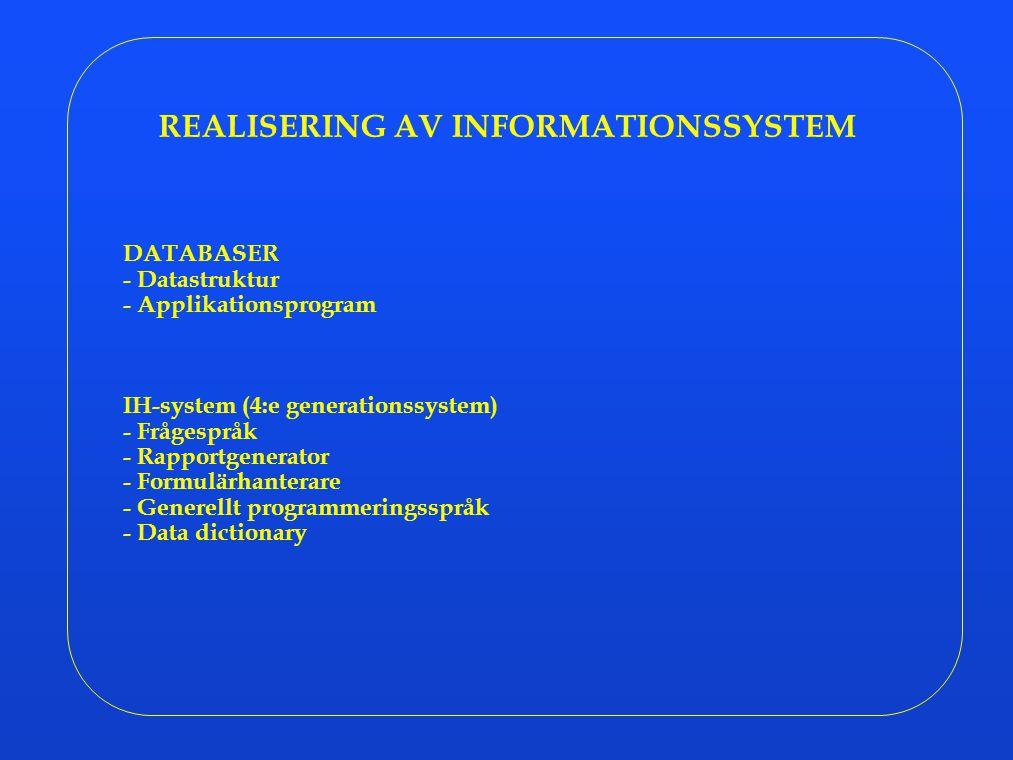 REALISERING AV INFORMATIONSSYSTEM