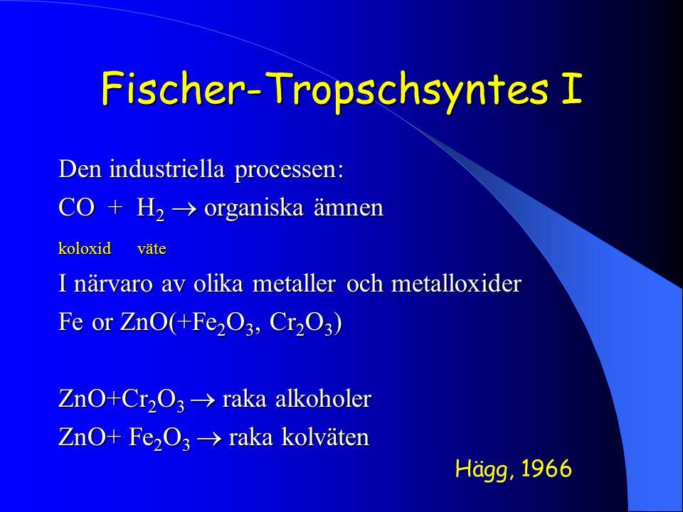 Fischer-Tropschsyntes I