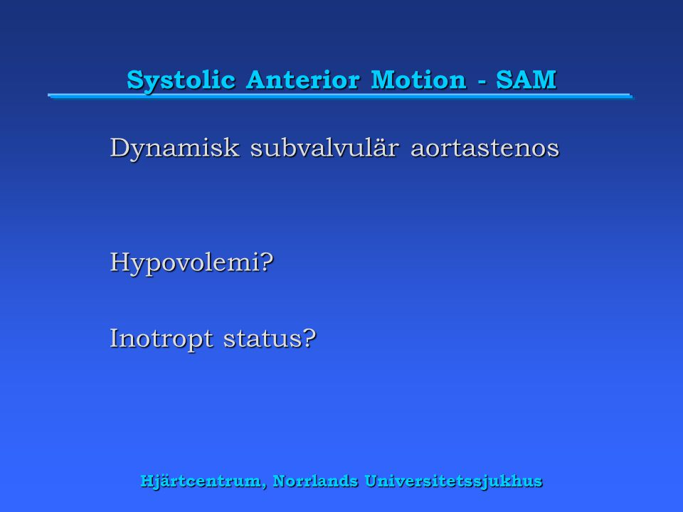 Systolic Anterior Motion - SAM