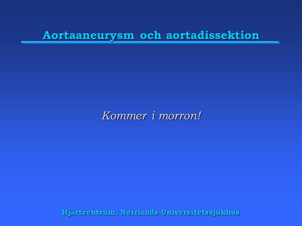 Aortaaneurysm och aortadissektion