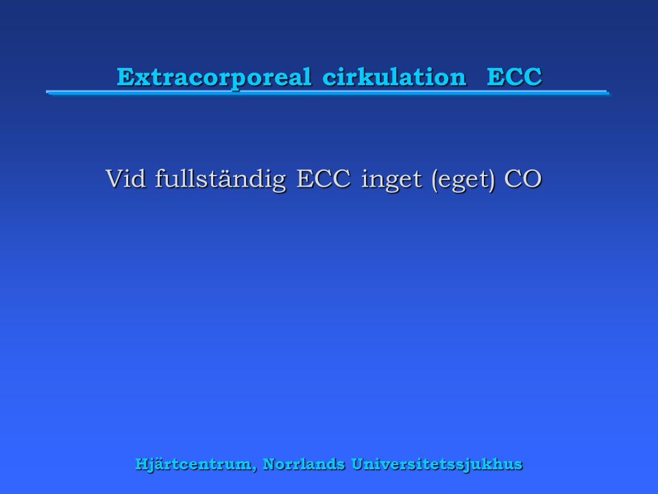 Extracorporeal cirkulation ECC
